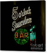 5 O'clock Somewhere Bar Canvas Print