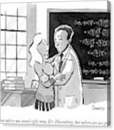 A Concerned Woman Embraces Dr. Heisenberg Canvas Print