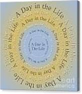 A Day In The Life 3 Canvas Print