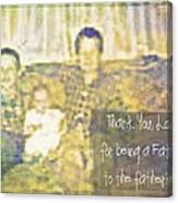 A Father To The Fatherless Canvas Print