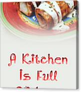 A Kitchen Is Full Of Love 2 Canvas Print