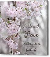 A Life With Love Canvas Print