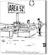 A Man Encounters A Gift Shop Called Area 52 Canvas Print