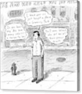 A Man On A Sidewalk Says Canvas Print