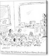 A Professor Presents To His Students. How I Spent Canvas Print