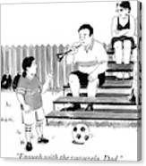 A Soccer-playing Little Girl Chastises Her Father Canvas Print