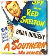A Southern Yankee, Us Poster, Red Canvas Print