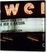 A Valentines Weekend With Ratdog  Tower Theater Marquis Canvas Print