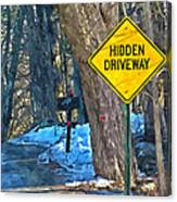 A Yellow Diamond Sign With The Words Hidden Driveway On The Side  Canvas Print