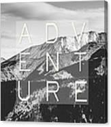Adventure Typography Canvas Print