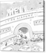 Airport Scene. Sign On Top Of Airport Says Hell Canvas Print