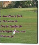 Amateur Golf  Canvas Print