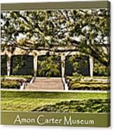 Amon Carter Museum Canvas Print