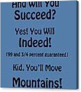And Will You Succeed - Dr Seuss - Blue Canvas Print