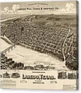 Antique Map Of Laredo Texas - Circa 1892 Canvas Print