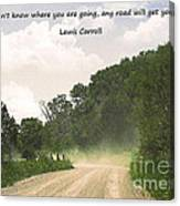 Any Road Will Get You There Canvas Print