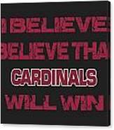 Arizona Cardinals I Believe Canvas Print