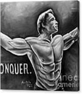 Arnold Schwarzenegger / Conquer Canvas Print