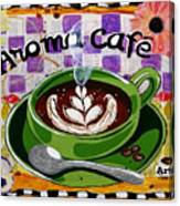 Aroma Cafe Canvas Print