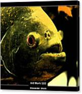 Art Work 132 Piranha Canvas Print