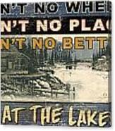 At The Lake Sign Canvas Print