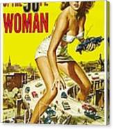 Attack Of The 50 Ft Woman Poster Canvas Print