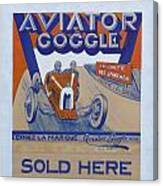 Aviator Goggle Sold Here Poster Canvas Print