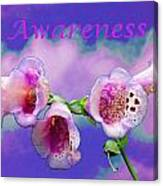 Awareness Canvas Print