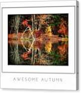 Awesome Autumn Poster Canvas Print
