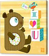 B Is For Baby Bear Canvas Print
