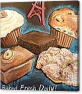 Baked Fresh Daily Canvas Print