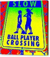 Ball Player Crossing Canvas Print