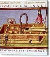 Ballista Fulminalis. Siege Machine Used Canvas Print