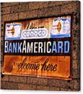 Bankamericard Welcome Here Canvas Print