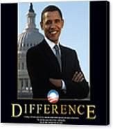 Barack Obama Difference Canvas Print