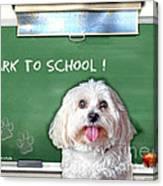 Bark To School Canvas Print