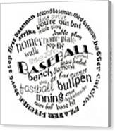 Baseball Terms Typography Black And White Canvas Print