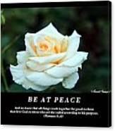 Be At Peace Canvas Print