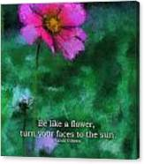 Be Like A Flower 03 Canvas Print