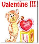 Be My Valentine Teddy Bear Canvas Print