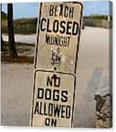 Beach Closed And No Dogs Allowed Canvas Print