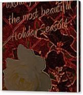 Beautiful Holiday Season Canvas Print