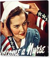 Become A Nurse Canvas Print