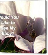 Bee My Baby Canvas Print