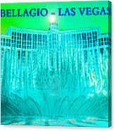 Bellagio Fountains Las Vegas Canvas Print