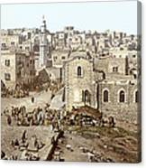 Bethlehem Manger Square 1900 Canvas Print