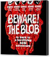 Beware The Blob, Aka Son Of Blob, Us Canvas Print