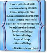 Bible Quote Love Is Patient And Kind Canvas Print