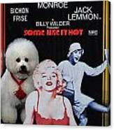 Bichon Frise Art- Some Like It Hot Movie Poster Canvas Print