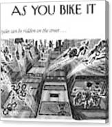 Bicycles Can Be Ridden On The Street Canvas Print